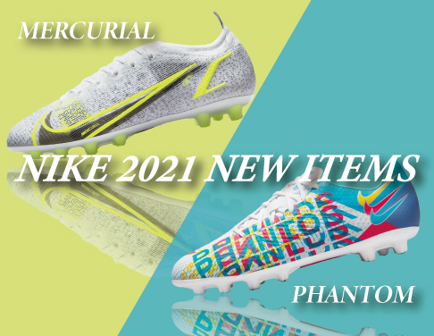 NIKE FOOTBALL『NEW ARRIVAL』